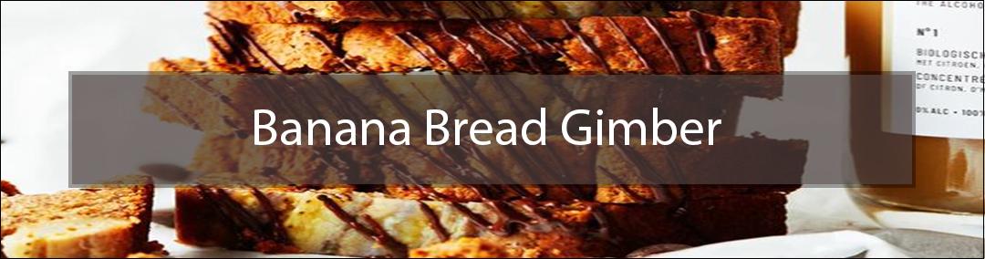 Banana Bread Gimber
